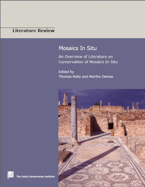 Mosaics in Situ: An Overview of Literature on Conservation of Mosaics in Situ