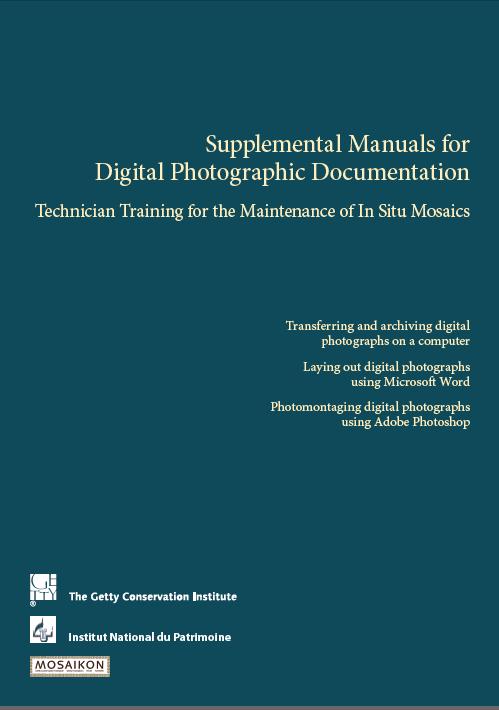 Supplemental Manuals for Digital Photographic Documentation