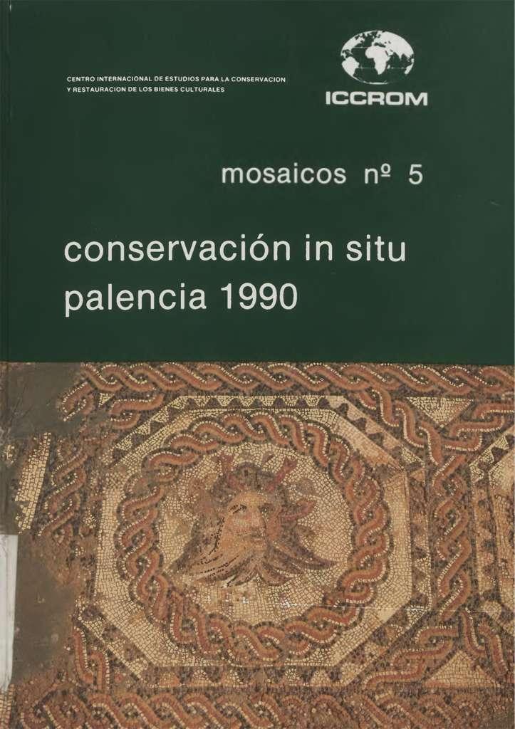 Mosaicos No. 5: Conservación in situ