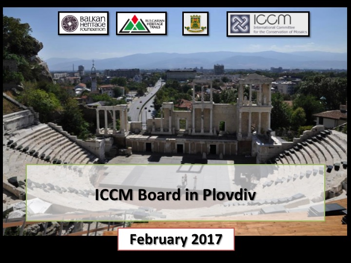ICCM Board Meeting, 28 February 2017, Cultural Centre of Plovdiv, Bulgaria